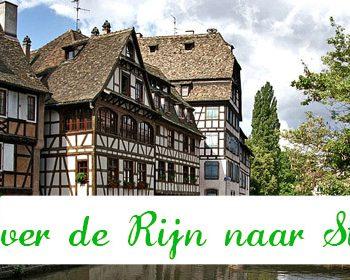 Over de Rijn naar Straatsburg